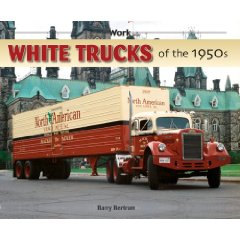 Show details of White Trucks of the 1950s (at Work) (Paperback).